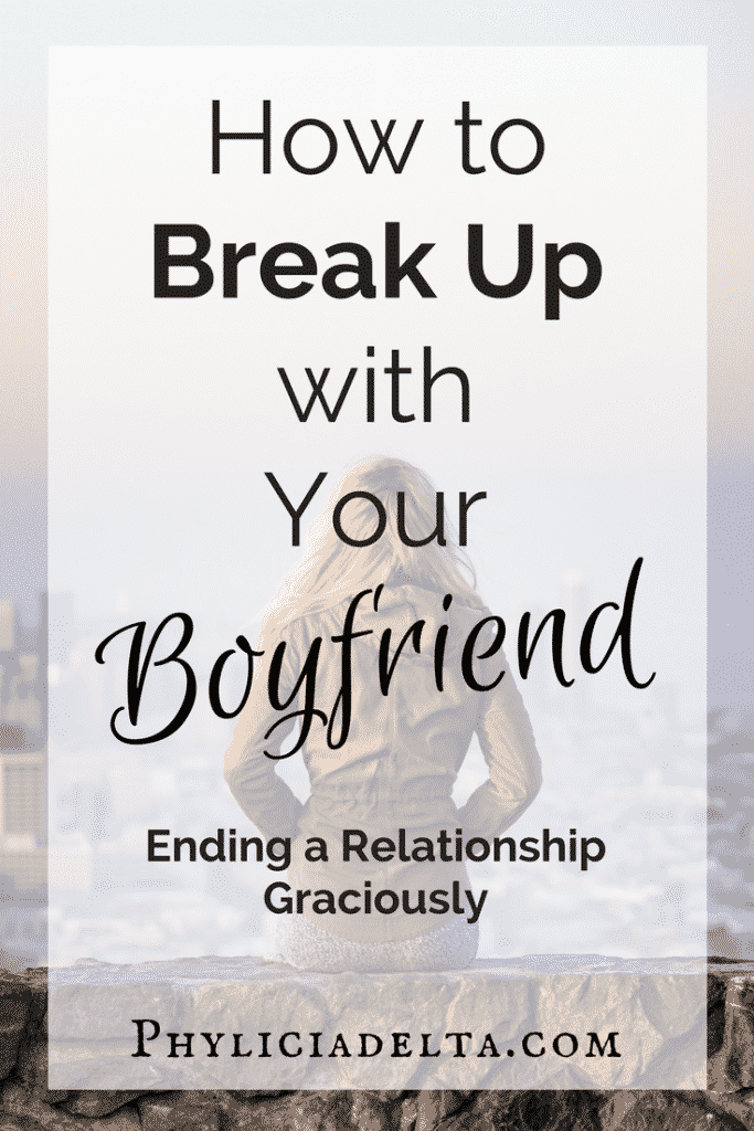 How to Break Up With Your Boyfriend