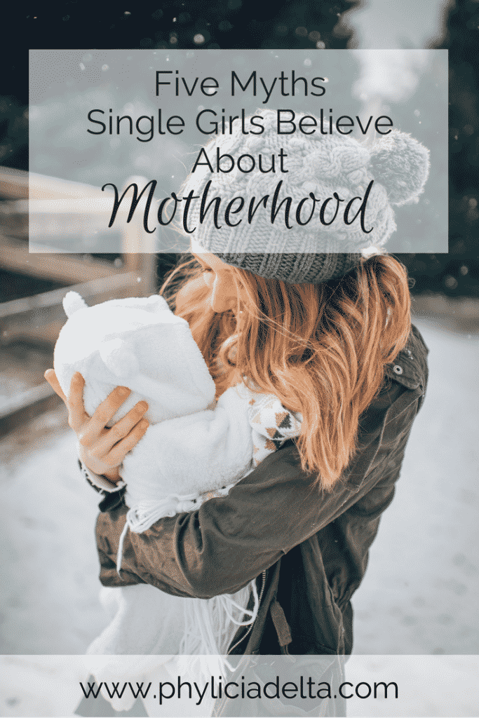 The negativity of secular culture, has persuaded many single women to believe things about motherhood that simply aren't true.