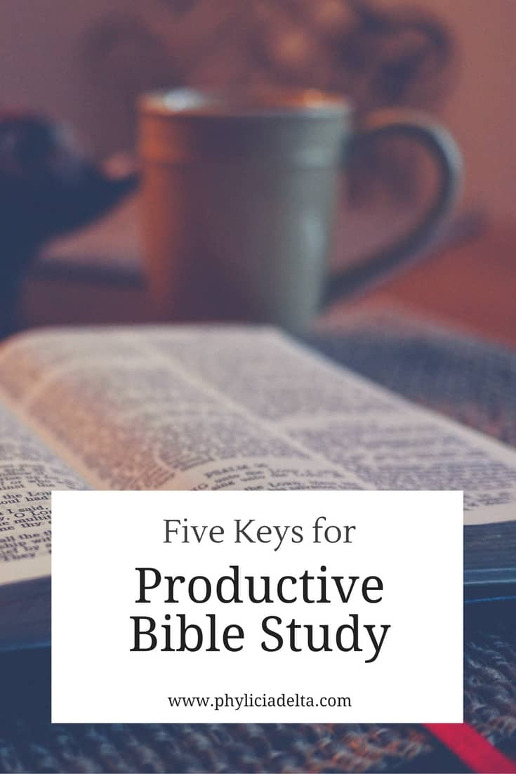 Five Keys for Productive Bible Study