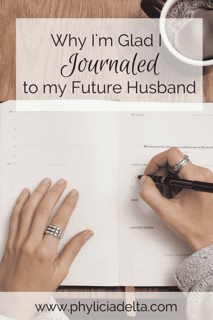 I wrote to my husband for five years - from the time I stopped ingesting romantic entertainment to the day we said our vows. Even though we rarely read those letters today, I'm glad I journaled to Josh long before I met him.