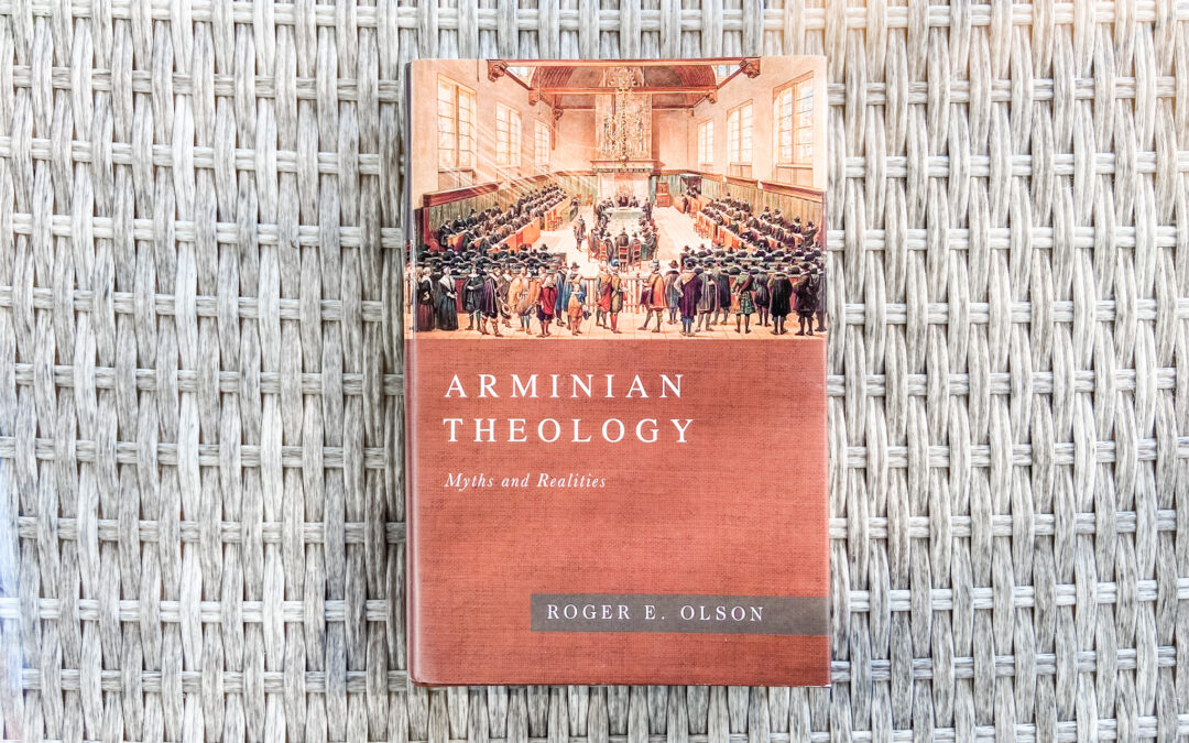 Arminian Theology: Myths and Realities [Book Review]