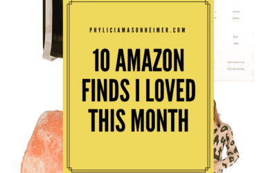Ten Amazon Finds I Loved this Month