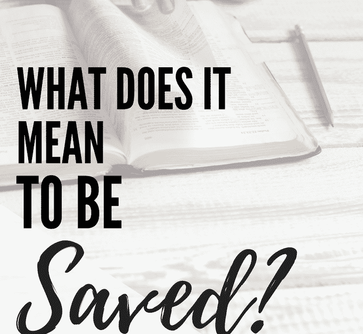"""The Beginner Believer: What Does it Mean to Be """"Saved?"""""""
